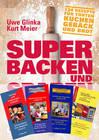 Super Backen und Sparen